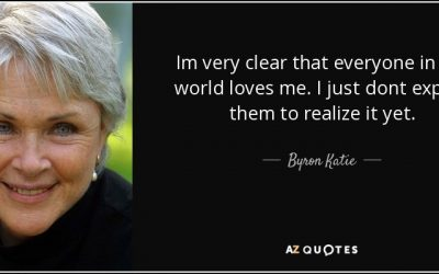 Byron Katie: A Master of Loving What Is